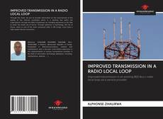 Обложка IMPROVED TRANSMISSION IN A RADIO LOCAL LOOP