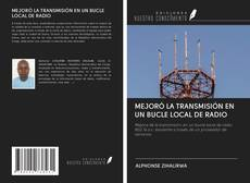 Обложка MEJORÓ LA TRANSMISIÓN EN UN BUCLE LOCAL DE RADIO