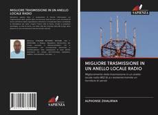 Copertina di MIGLIORE TRASMISSIONE IN UN ANELLO LOCALE RADIO