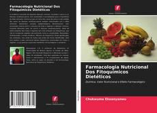 Обложка Farmacologia Nutricional Dos Fitoquímicos Dietéticos