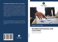 Bookcover of MITARBEITERFÜHRUNG UND COACHING: