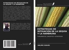 Bookcover of ESTRATEGIAS DE MITIGACIÓN DE LA SEQUÍA Y LA HAMBRUNA