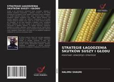 Portada del libro de STRATEGIE ŁAGODZENIA SKUTKÓW SUSZY I GŁODU
