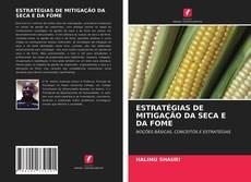 Buchcover von ESTRATÉGIAS DE MITIGAÇÃO DA SECA E DA FOME
