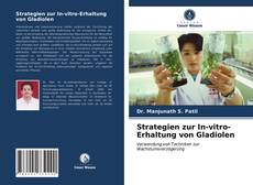 Copertina di Strategien zur In-vitro-Erhaltung von Gladiolen