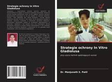 Copertina di Strategie ochrony In Vitro Gladiolusa
