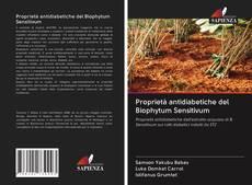 Copertina di Proprietà antidiabetiche del Biophytum Sensitivum