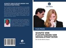 Buchcover von SCHUTZ VON FLÜCHTLINGEN VOR SEXUALSTRAFTATEN
