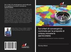 Обложка Sui criteri di convergenza nominale per la proposta di unione monetaria dell'ECOWAS