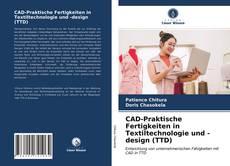 Обложка CAD-Praktische Fertigkeiten in Textiltechnologie und -design (TTD)