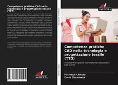 Обложка Competenze pratiche CAD nella tecnologia e progettazione tessile (TTD)