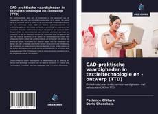 Обложка CAD-praktische vaardigheden in textieltechnologie en -ontwerp (TTD)