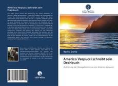 Couverture de Americo Vespucci schreibt sein Drehbuch