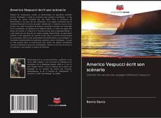 Couverture de Americo Vespucci écrit son scénario