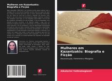 Copertina di Mulheres em Kazantzakis: Biografia e Ficção