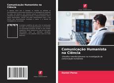 Comunicação Humanista na Ciência kitap kapağı