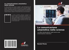 Capa do livro de La comunicazione umanistica nella scienza