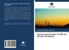 Bookcover of Spannungsumrichter 12 VDC bis 110 VAC mit 600 W