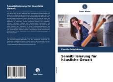 Sensibilisierung für häusliche Gewalt kitap kapağı