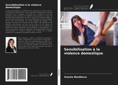 Bookcover of Sensibilisation à la violence domestique