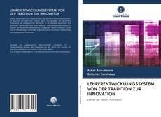 Couverture de LEHRERENTWICKLUNGSSYSTEM: VON DER TRADITION ZUR INNOVATION