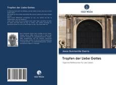 Bookcover of Tropfen der Liebe Gottes