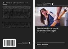 Couverture de Sensibilización sobre la violencia en el hogar