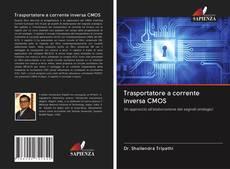Copertina di Trasportatore a corrente inversa CMOS