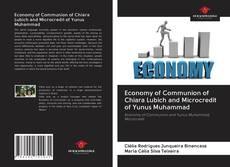 Economy of Communion of Chiara Lubich and Microcredit of Yunus Muhammad的封面