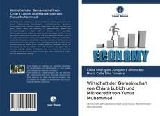 Couverture de Wirtschaft der Gemeinschaft von Chiara Lubich und Mikrokredit von Yunus Muhammad