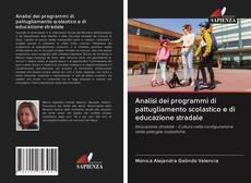 Bookcover of Analisi dei programmi di pattugliamento scolastico e di educazione stradale