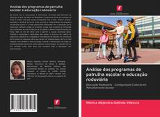 Borítókép a  Análise dos programas de patrulha escolar e educação rodoviária - hoz