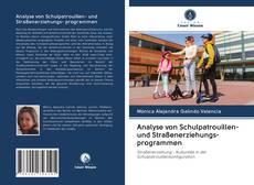 Couverture de Analyse von Schulpatrouillen- und Straßenerziehungs- programmen