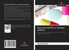 Couverture de Becoming HIV/TB co-infected patients