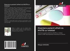 Bookcover of Diventare pazienti affetti da HIV/TB co-infettati