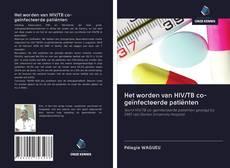 Buchcover von Het worden van HIV/TB co-geïnfecteerde patiënten