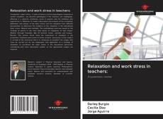 Couverture de Relaxation and work stress in teachers: