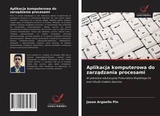 Buchcover von Aplikacja komputerowa do zarządzania procesami