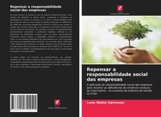 Capa do livro de Repensar a responsabilidade social das empresas