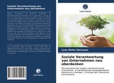 Bookcover of Soziale Verantwortung von Unternehmen neu überdenken