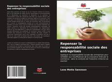 Repenser la responsabilité sociale des entreprises的封面