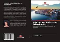 Couverture de Histoires multimédias sur la localisation