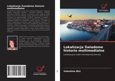 Capa do livro de Lokalizacja Świadome historie multimedialne