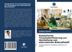 Borítókép a  Katalytische Trasnesterifizierung zur Herstellung von alternativem Biokraftstoff - hoz