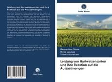 Couverture de Leistung von Hartweizensorten und ihre Reaktion auf die Aussaatmengen