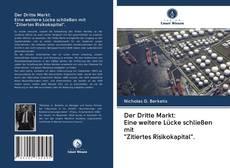 """Portada del libro de Der Dritte Markt: Eine weitere Lücke schließen mit """"Zitiertes Risikokapital""""."""