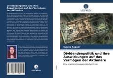 Portada del libro de Dividendenpolitik und ihre Auswirkungen auf das Vermögen der Aktionäre