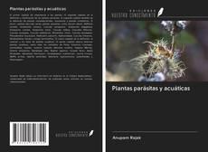 Bookcover of Plantas parásitas y acuáticas