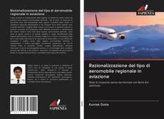 Couverture de Razionalizzazione del tipo di aeromobile regionale in aviazione