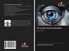 Bookcover of XY e altre storie di fantasia